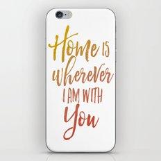 Home is ....... iPhone & iPod Skin