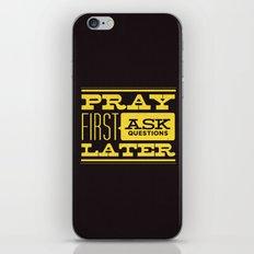 Pray First iPhone & iPod Skin