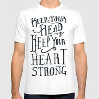 Keep Your Head Up, Keep … Mens Fitted Tee White SMALL