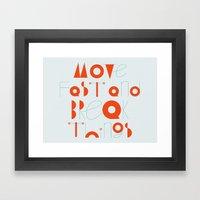 Move Fast Framed Art Print