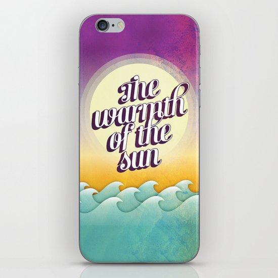 The Warmth of the Sun iPhone & iPod Skin