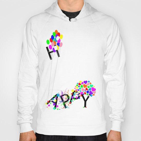 Just Happy Hoody