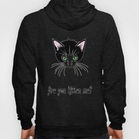 Are You Kitten Me? Hoody