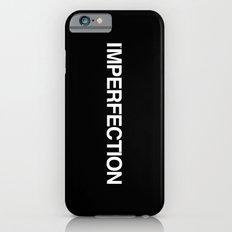 I'MPERFECTION Slim Case iPhone 6s