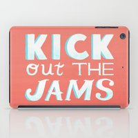 Kick Out The Jams iPad Case