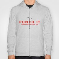 Punch it - Zombie Survival Tools Hoody