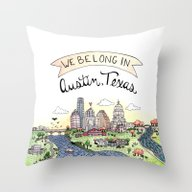 Throw Pillow featuring We Belong In Austin by Brooke Weeber