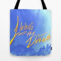 Living the Dream Tote Bag