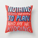 No Plan Throw Pillow