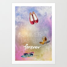 If only summer lasted forever...  Art Print