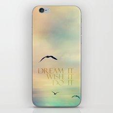 dream it wish it do it iPhone & iPod Skin