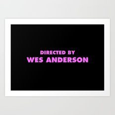 Directed By Wes Anderson Art Print