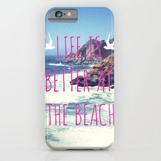 Life Is Better At The Beach iPhone 6s Slim Case