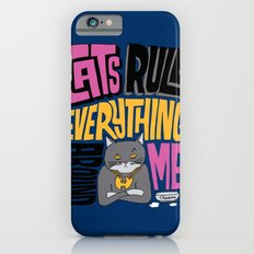 C.R.E.A.M. Cats Rule Everything Around Me iPhone 6s Slim Case