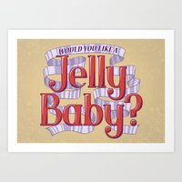 Would You Like a Jelly Baby? Art Print