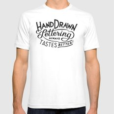 hand drawn lettering ALWAYS tastes better SMALL Mens Fitted Tee White