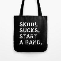 Skool Sucks Tote Bag