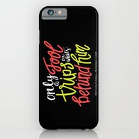 Only A Fool Trips On Wha… iPhone 6 Slim Case