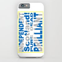 iPhone Cases featuring Independent Scotland Pure, Dead, Brilliant by mailboxdisco