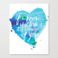 If I know what love is... Canvas Print