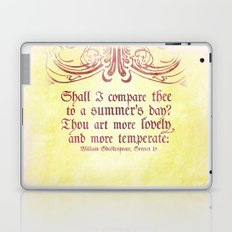 Shall I comare thee to a summer's day? --Sonnet 18 Shakespeare Quote Laptop & iPad Skin