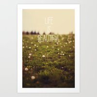 Life Is Beautiful (Dande… Art Print
