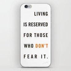 Live Unafraid iPhone & iPod Skin