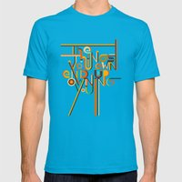 THE THINGS YOU OWN END UP OWNING YOU..!! Mens Fitted Tee Teal SMALL