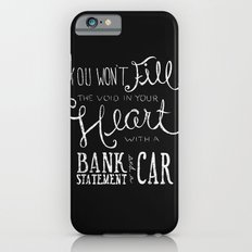 Money Won't Buy Happiness. Slim Case iPhone 6s