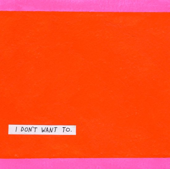 I don't want to Art Print