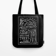 OVER THE MOUNTAINS (BW) Tote Bag