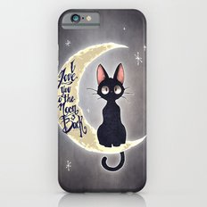 I Love You To The Moon & Back iPhone 6 Slim Case