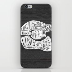 I Have Fought The Good F… iPhone & iPod Skin