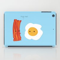 Would you be the bacon to my eggs? iPad Case