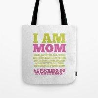 I Am Mom Tote Bag