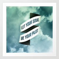 Let Your Soul Be Your Pi… Art Print