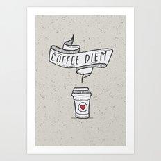 Coffee Diem Art Print