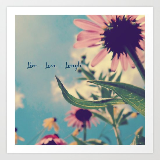 Live Love Laugh Art Print By Laura Santeler Society6