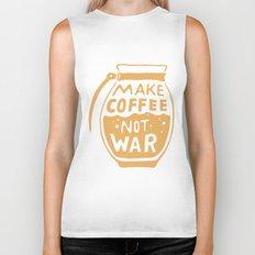 Make Coffee Not War Biker Tank