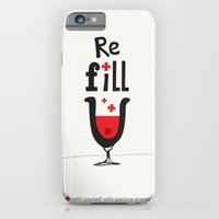 Re fill yourself! iPhone 6 Slim Case