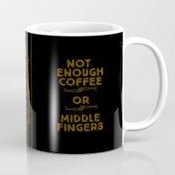 Coffee Middle Fingers Mug