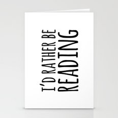 I'd Rather Be Reading  Stationery Cards
