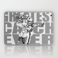 GREATEST CATCH EVER Laptop & iPad Skin
