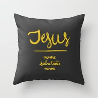 Jesus - nome sobre todo nome Throw Pillow