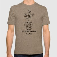 I AM HUMAN AND I NEED MO… Mens Fitted Tee Tri-Coffee SMALL