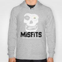 Misfits Always Say Die..… Hoody