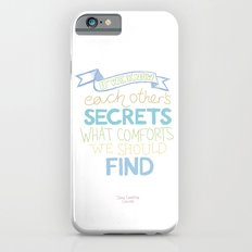 Each other's secrets Slim Case iPhone 6s