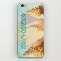 BELIEVE YOU WILL AND YOU CAN iPhone & iPod Skin