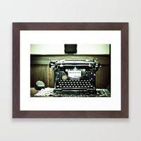 You don't write anymore... Framed Art Print