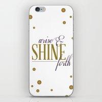 Arise & Shine Forth iPhone & iPod Skin